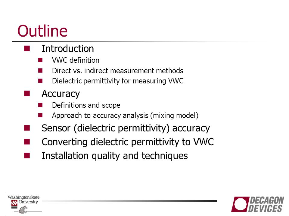 Outline Introduction VWC definition Direct vs.
