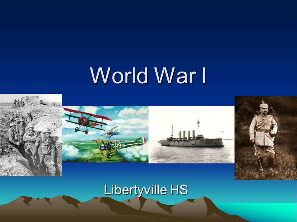 World War I Libertyville HS