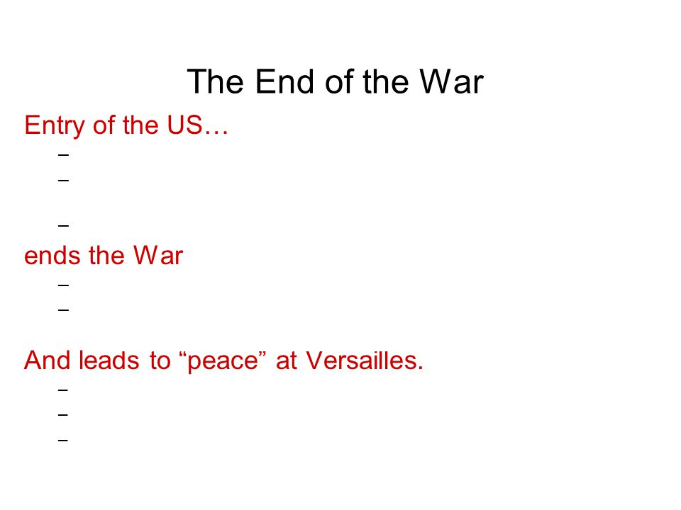 Wilson's Points/Treaty of Versailles What of Wilson's ideas were actually put into the Treaty of Versailles? What shows up in the Treaty that was NOT