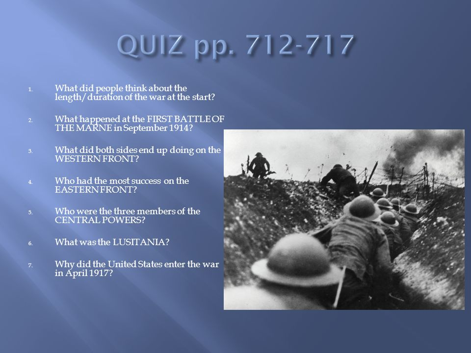 1. What did people think about the length/duration of the war at the start.