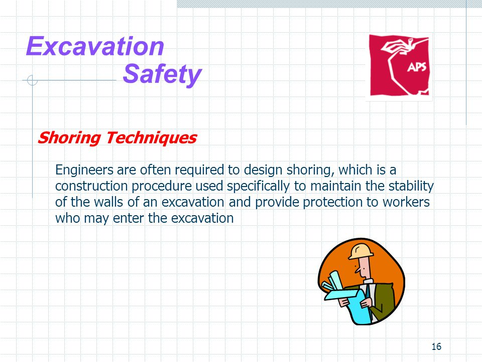 16 Excavation Safety Shoring Techniques Engineers are often required to design shoring, which is a construction procedure used specifically to maintai