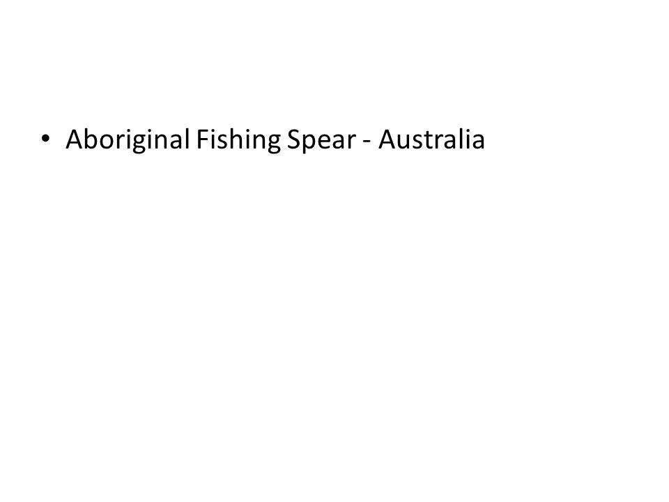 Aboriginal Fishing Spear - Australia