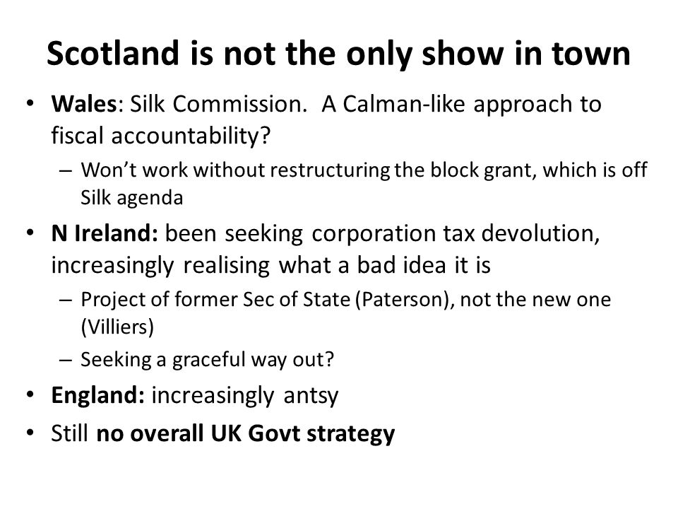 Devolving additional functions What other functions might 'enhanced devolution' for Scotland (and perhaps Wales and N Ireland) devolve.
