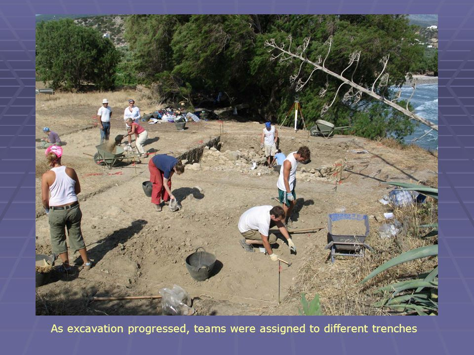 As excavation progressed, teams were assigned to different trenches