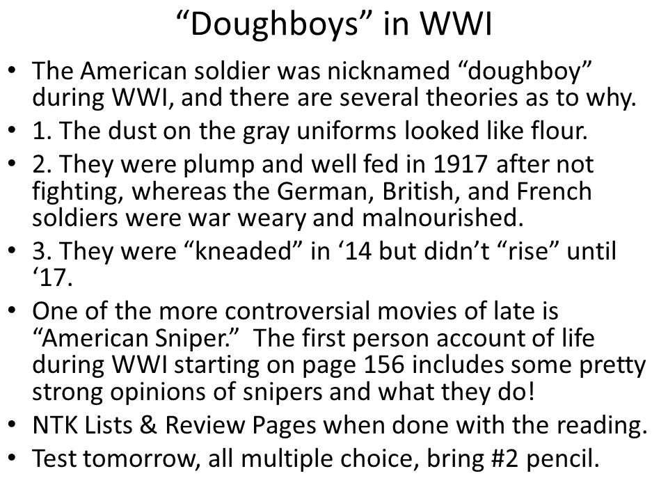 Doughboys in WWI The American soldier was nicknamed doughboy during WWI, and there are several theories as to why.