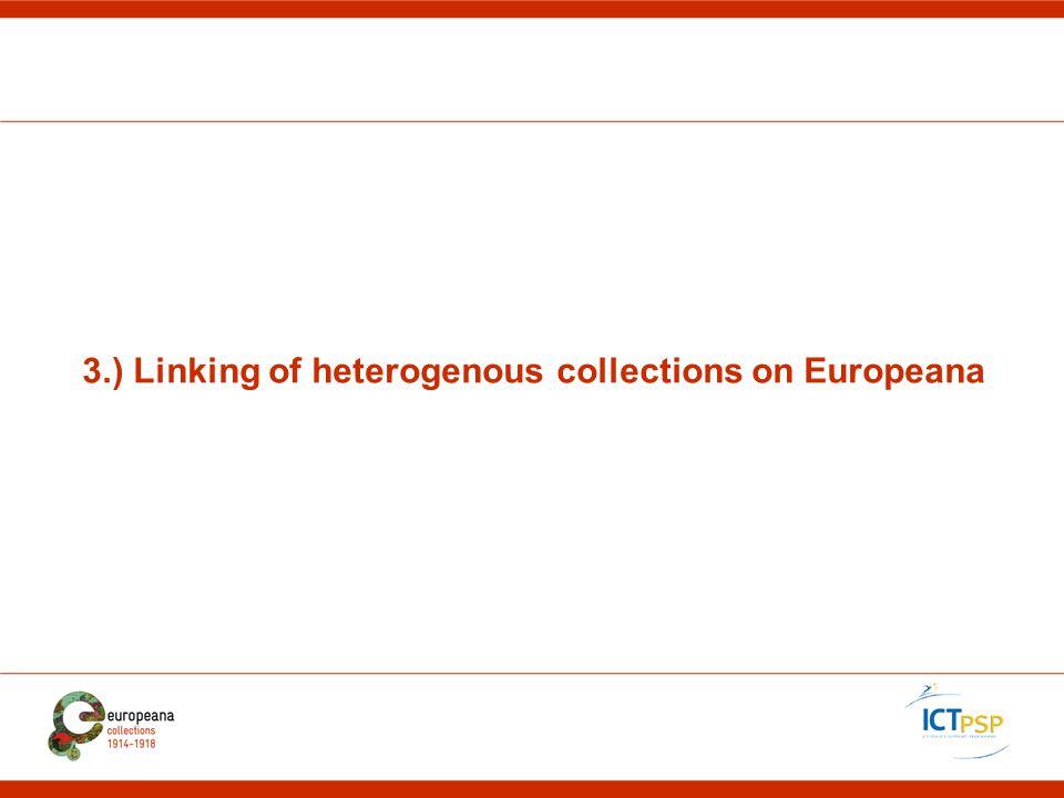 3.) Linking of heterogenous collections on Europeana