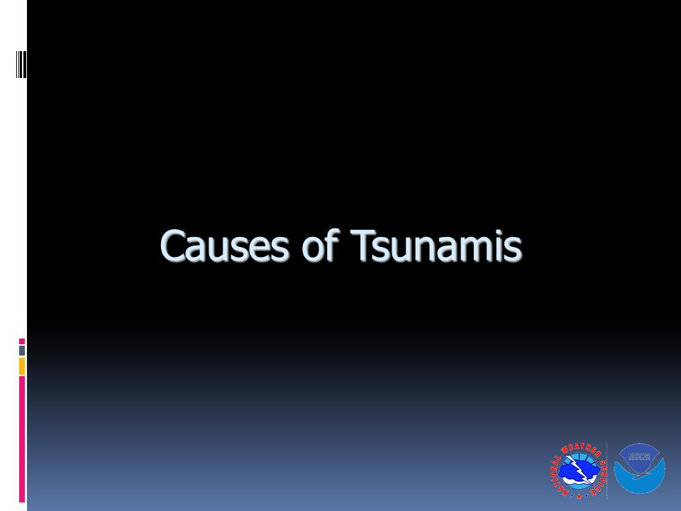 Causes of Tsunamis