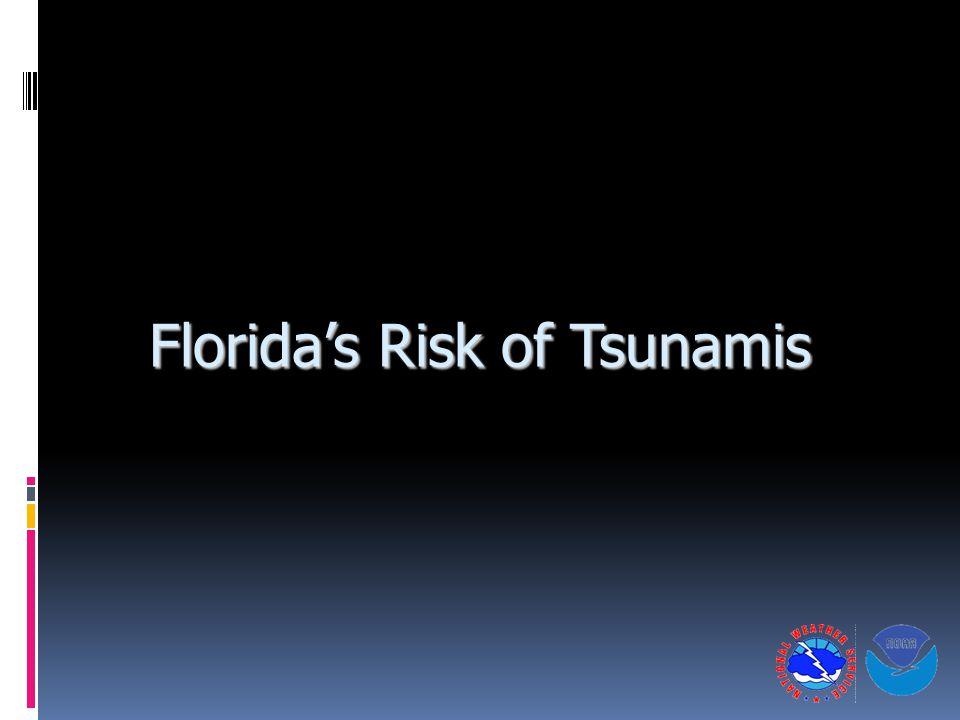 Florida's Risk of Tsunamis