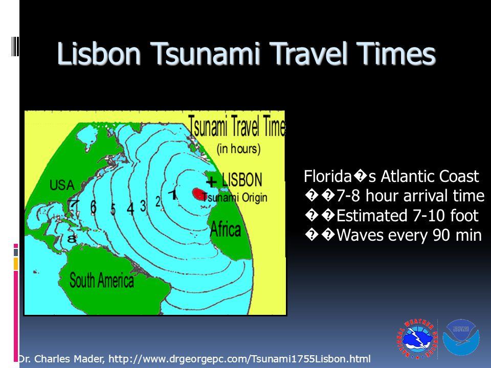 Lisbon Tsunami Travel Times Dr.