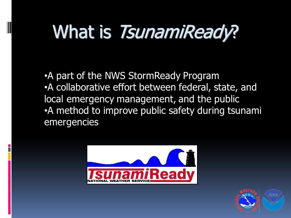 What is TsunamiReady.