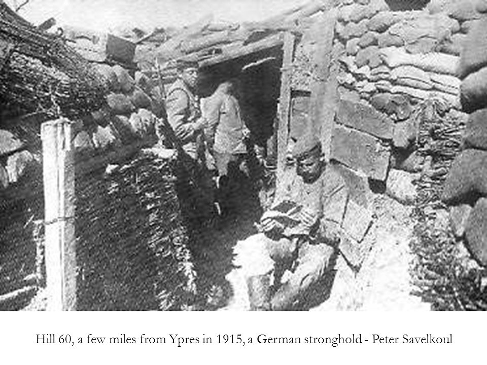 Hill 60, a few miles from Ypres in 1915, a German stronghold - Peter Savelkoul