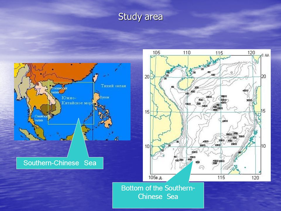 Study area Southern-Chinese Sea Bottom of the Southern- Chinese Sea