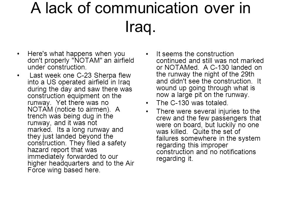 A lack of communication over in Iraq.
