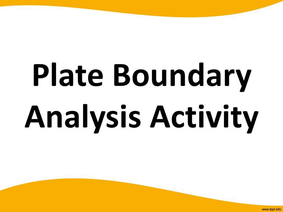 Plate Boundary Analysis Activity