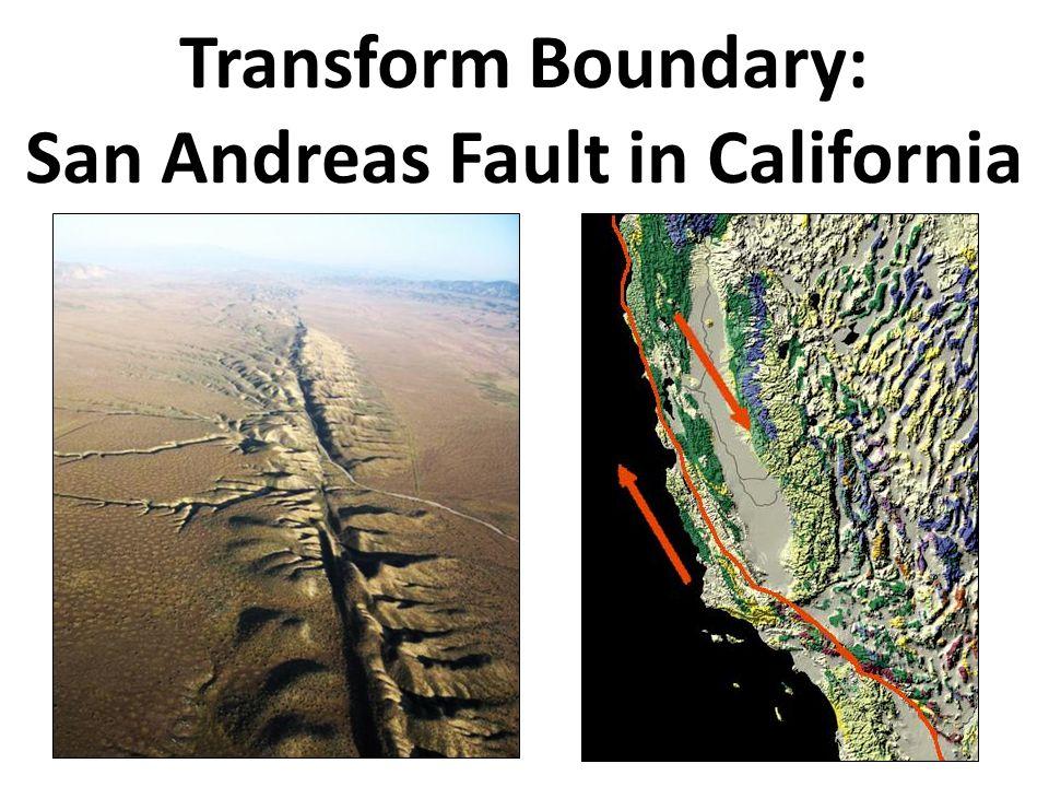 Transform Boundary: San Andreas Fault in California