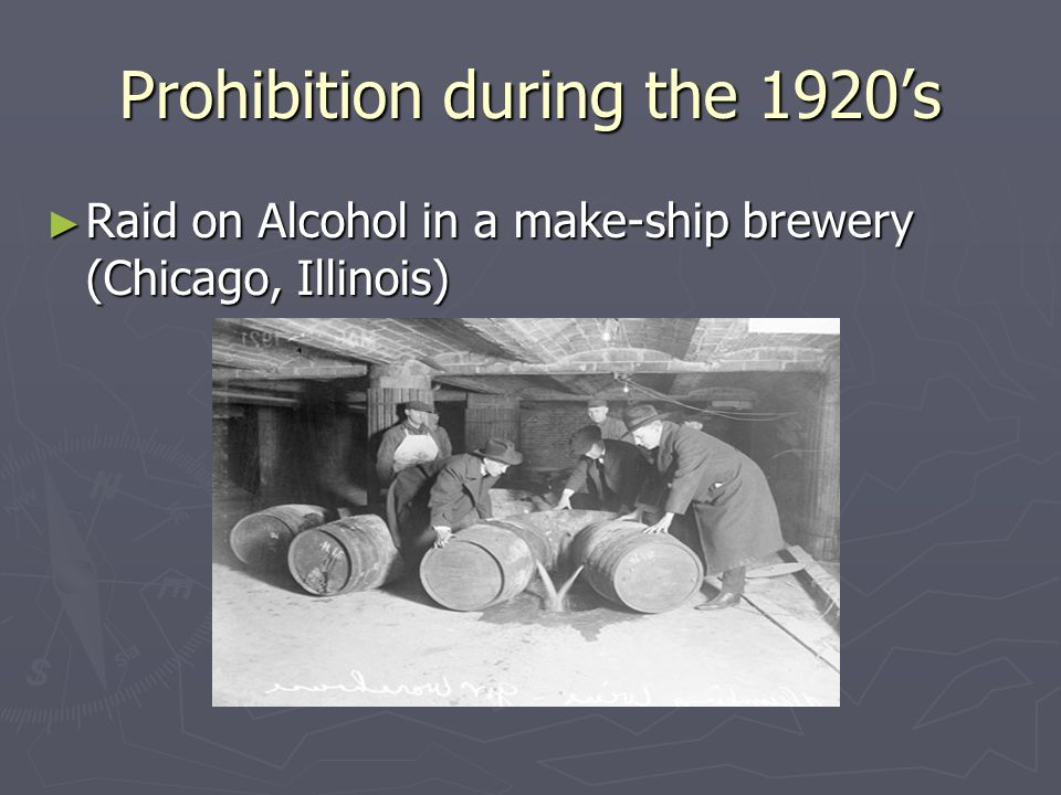 Prohibition during the 1920's ► Raid on Alcohol in a make-ship brewery (Chicago, Illinois)