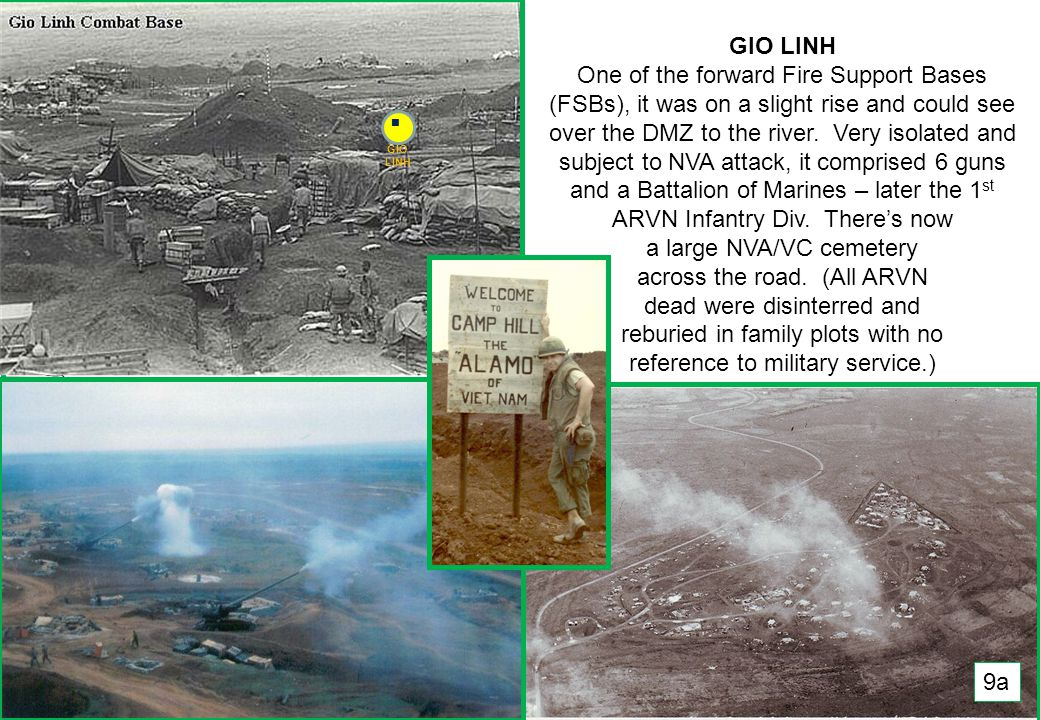 THIS SLIDE AND PRESENTATION WAS PREPARED BY DAVE SABBEN WHO RETAINS COPYRIGHT © ON CREATIVE CONTENT GIO LINH One of the forward Fire Support Bases (FSBs), it was on a slight rise and could see over the DMZ to the river.