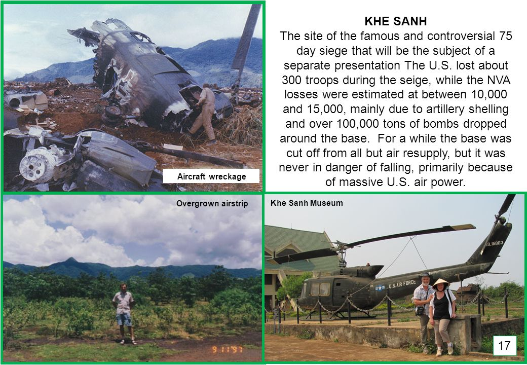 THIS SLIDE AND PRESENTATION WAS PREPARED BY DAVE SABBEN WHO RETAINS COPYRIGHT © ON CREATIVE CONTENT KHE SANH The site of the famous and controversial 75 day siege that will be the subject of a separate presentation The U.S.