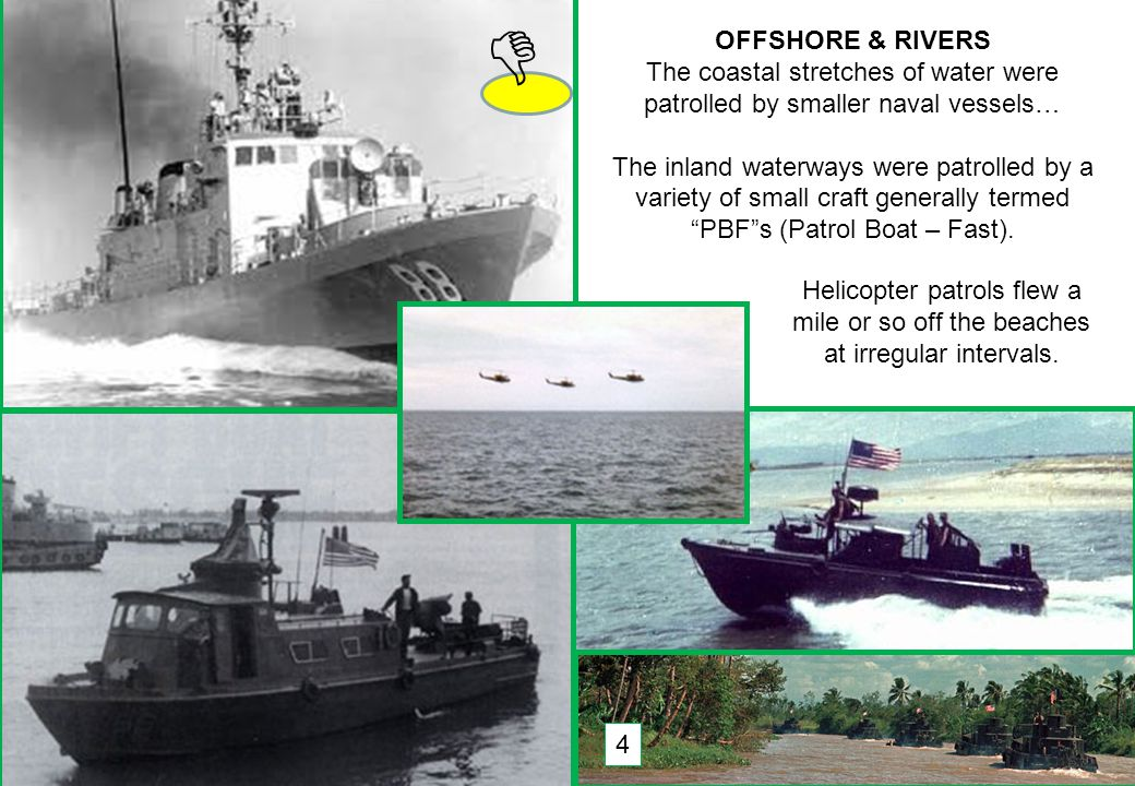 THIS SLIDE AND PRESENTATION WAS PREPARED BY DAVE SABBEN WHO RETAINS COPYRIGHT © ON CREATIVE CONTENT OFFSHORE & RIVERS The coastal stretches of water were patrolled by smaller naval vessels… The inland waterways were patrolled by a variety of small craft generally termed PBF s (Patrol Boat – Fast).
