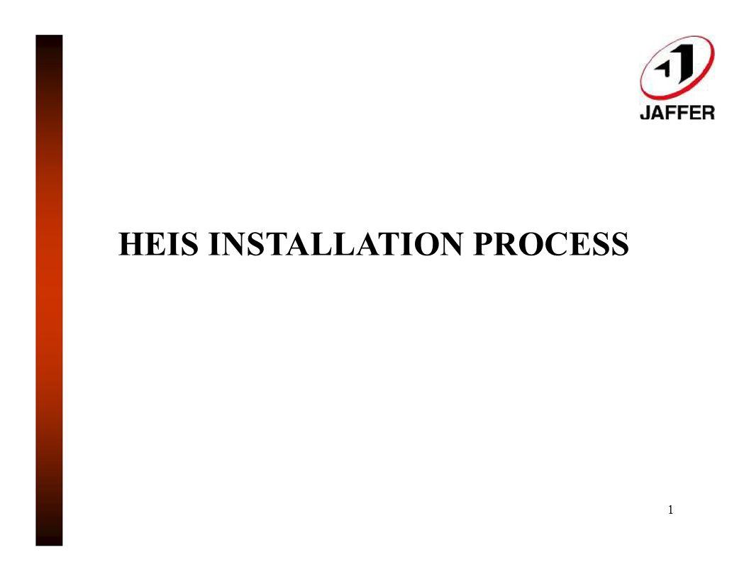 HEIS INSTALLATION PROCESS 1