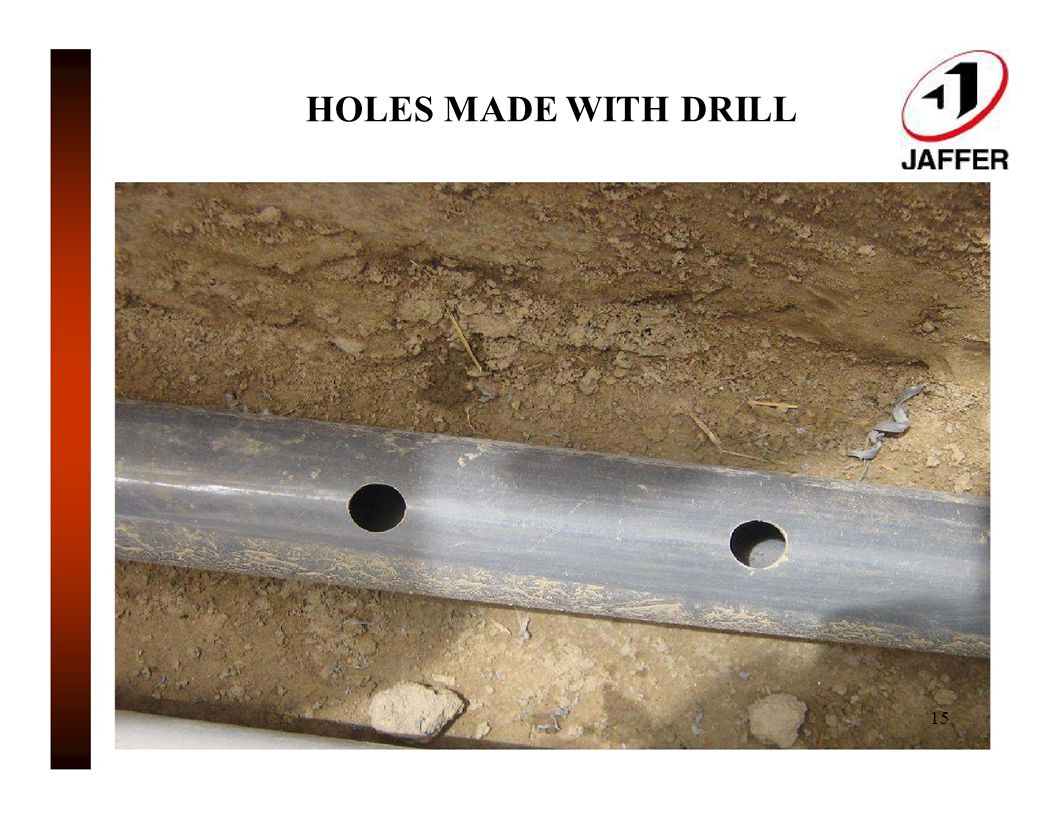 HOLES MADE WITH DRILL 15