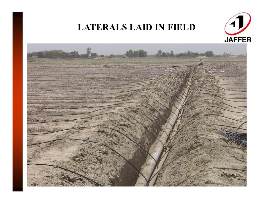 LATERALS LAID IN FIELD 22