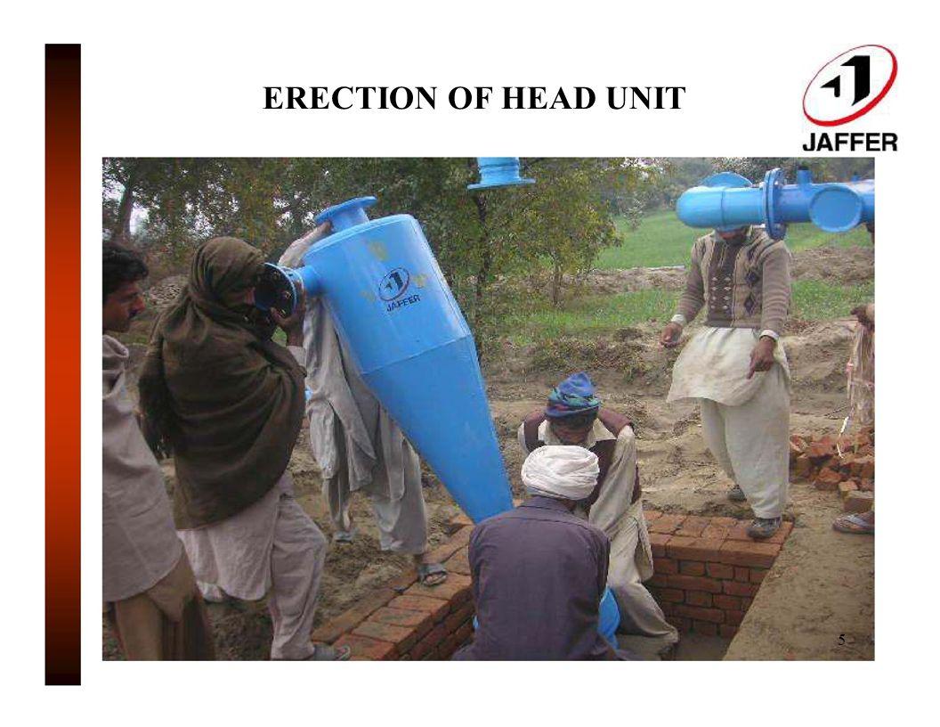 ERECTION OF HEAD UNIT 5