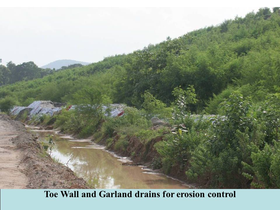 Toe Wall and Garland drains for erosion control