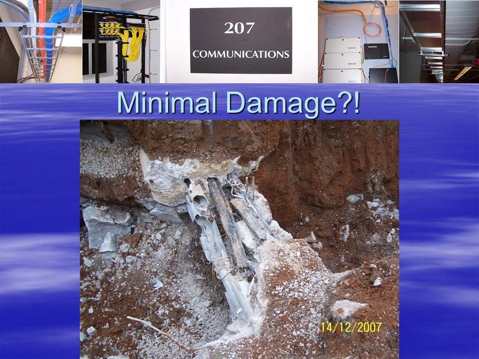 Minimal Damage !