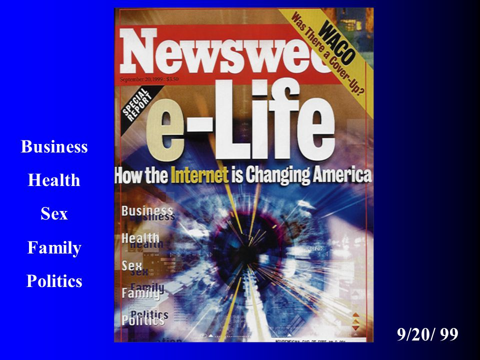 9/20/ 99 Business Health Sex Family Politics