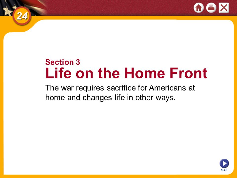 NEXT The war requires sacrifice for Americans at home and changes life in other ways.