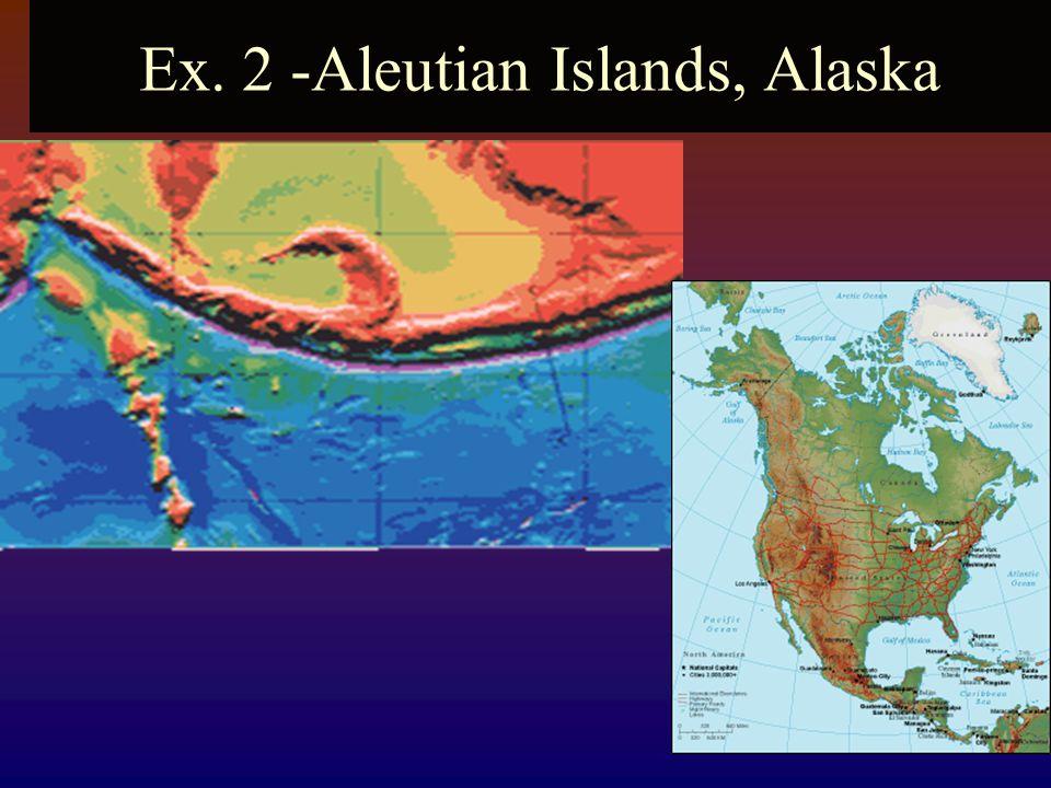 Ex. 2 -Aleutian Islands, Alaska