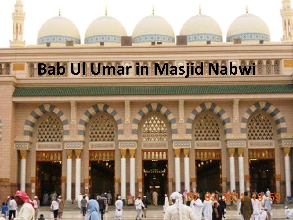 Bab Ul Umar in Masjid Nabwi