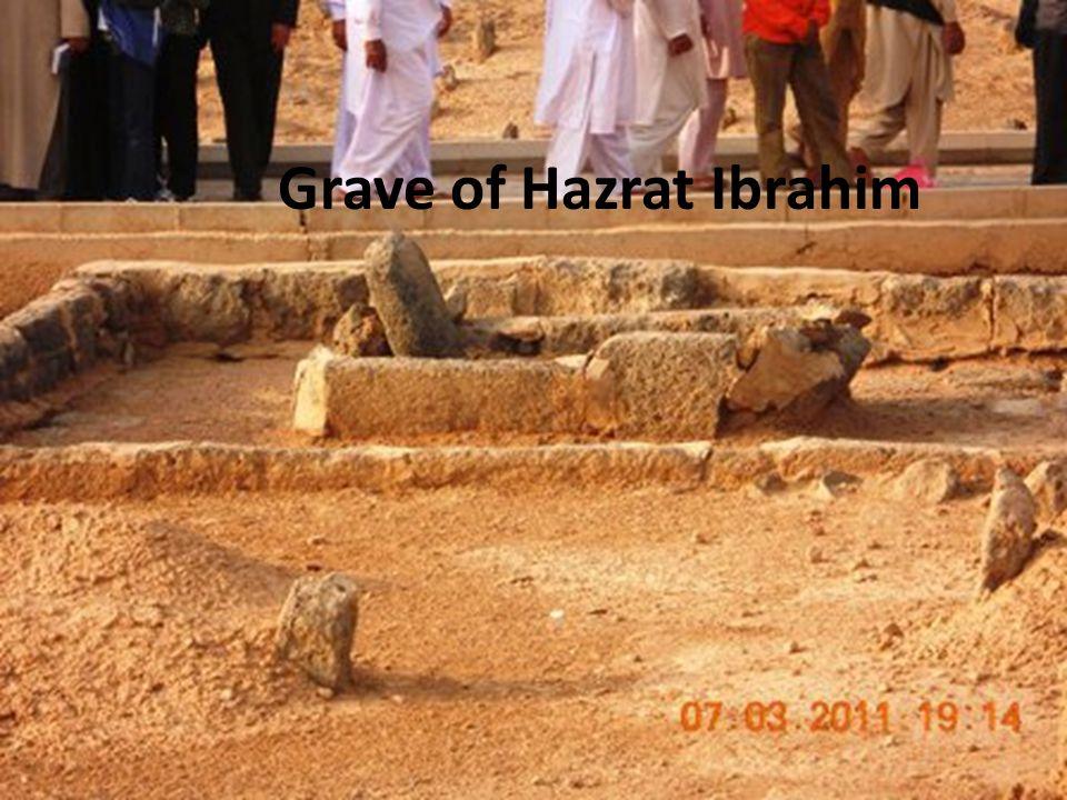 Grave of Hazrat Ibrahim