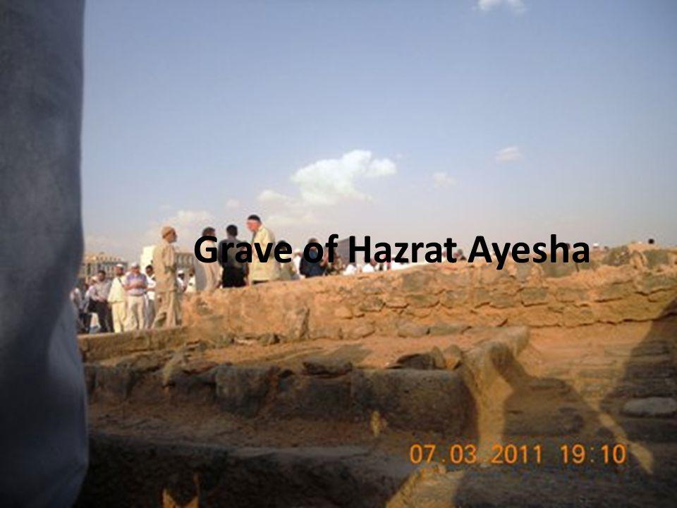 Grave of Hazrat Ayesha
