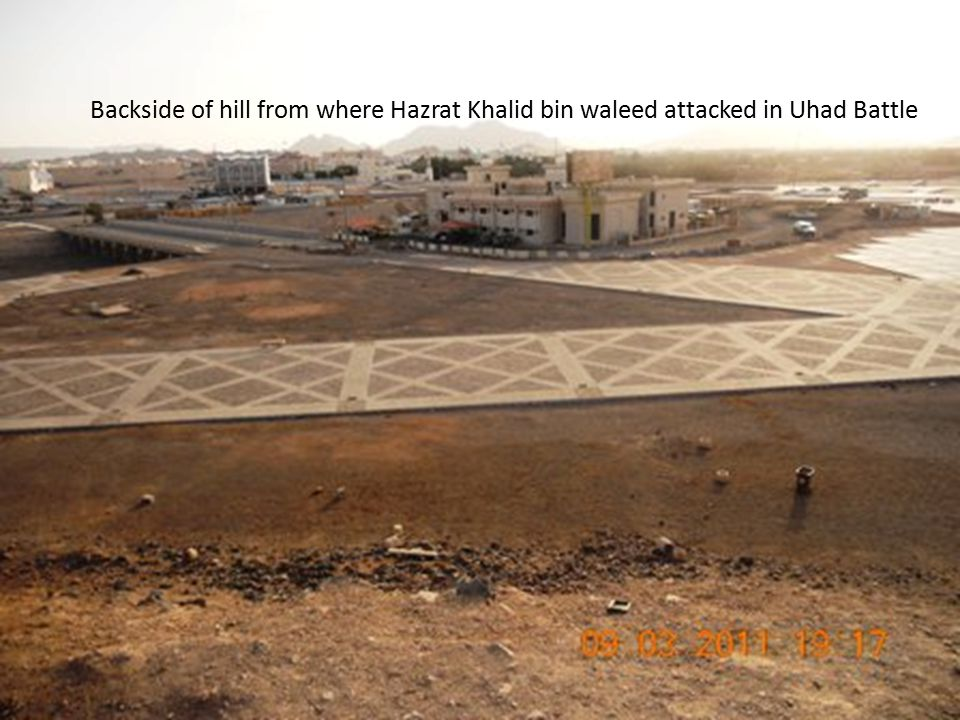 Backside of hill from where Hazrat Khalid bin waleed attacked in Uhad Battle