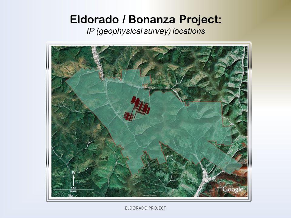 Eldorado / Bonanza Project: IP (geophysical survey) locations ELDORADO PROJECT