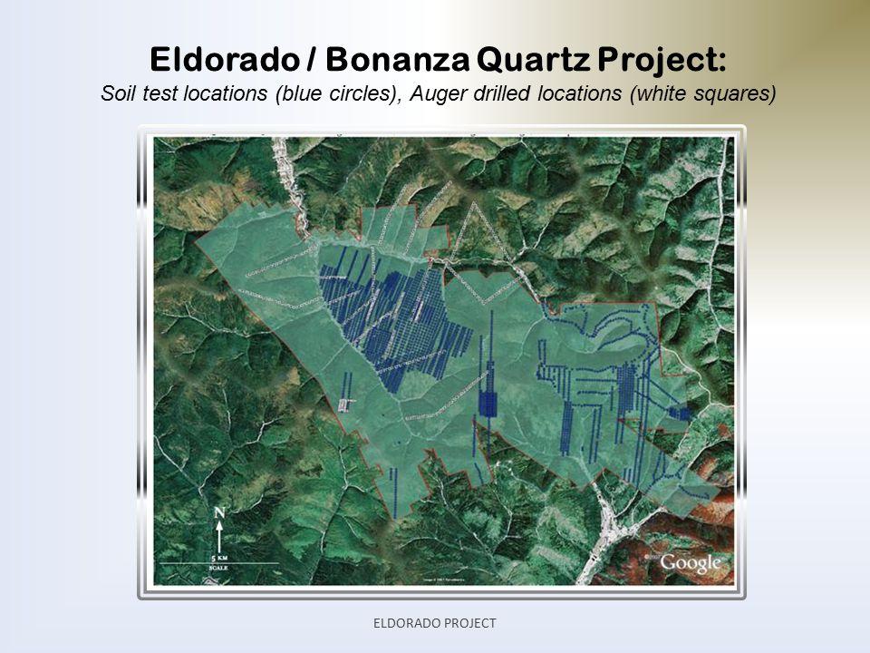 Eldorado / Bonanza Quartz Project: Soil test locations (blue circles), Auger drilled locations (white squares) ELDORADO PROJECT