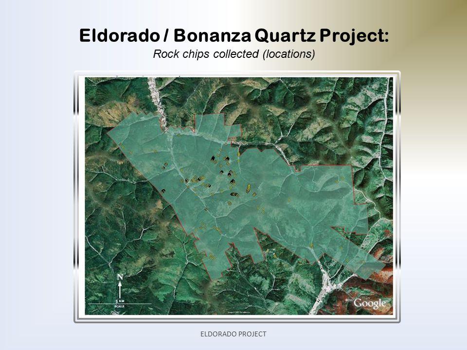 Eldorado / Bonanza Quartz Project: Rock chips collected (locations) ELDORADO PROJECT