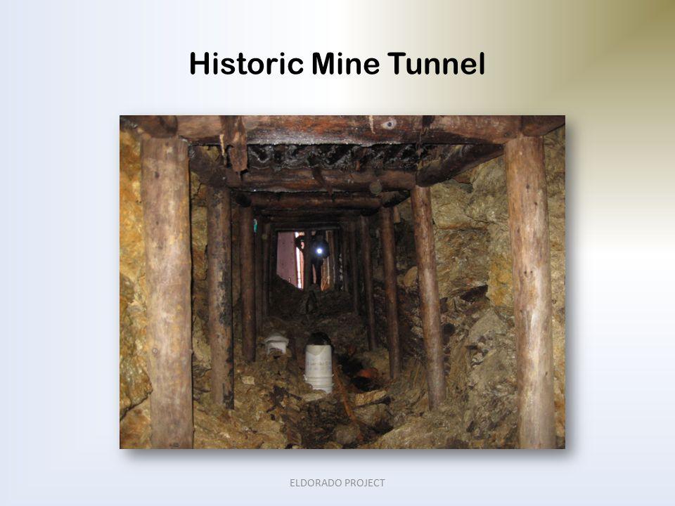 Historic Mine Tunnel ELDORADO PROJECT