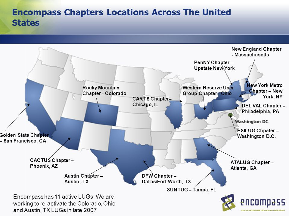 Encompass Chapters Locations Across The United States Encompass has 11 active LUGs.