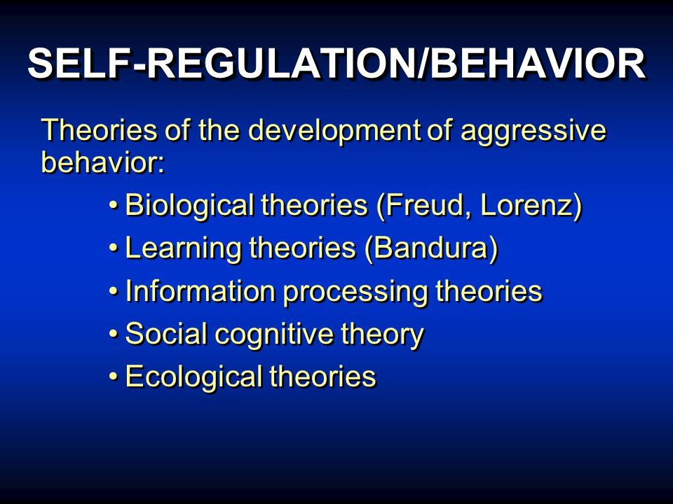 SELF-REGULATION/BEHAVIOR WAYS OF STUDYING AGGRESSION Social-cognitive model identifies mediating responses within the individual Ecological model recognizes the complexity of variables that interact within the child's culture (child, family, school, community) Social-cognitive model identifies mediating responses within the individual Ecological model recognizes the complexity of variables that interact within the child's culture (child, family, school, community)
