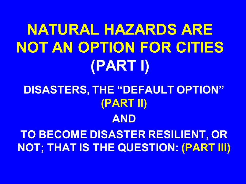 WILDFIRE HAZARDS (AKA POTENTIAL DISASTER AGENTS) SUNDOWNER WINDS SANTA ANNA WINDS LOCAL CHANGES IN AIR QUALITY LOCAL CHANGES IN WEATHER