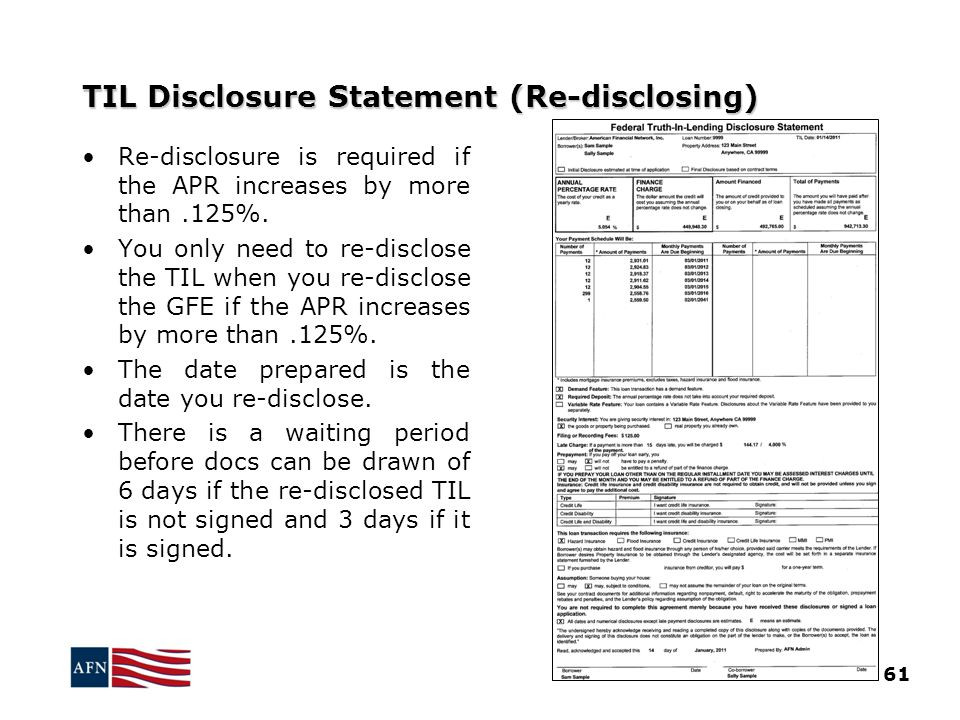 TIL Disclosure Statement (Re-disclosing) 61 Re-disclosure is required if the APR increases by more than.125%.