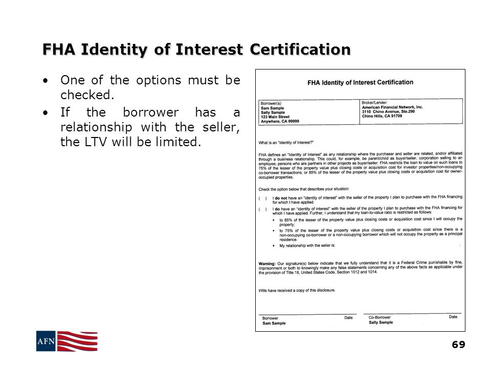 FHA Identity of Interest Certification 69 One of the options must be checked.