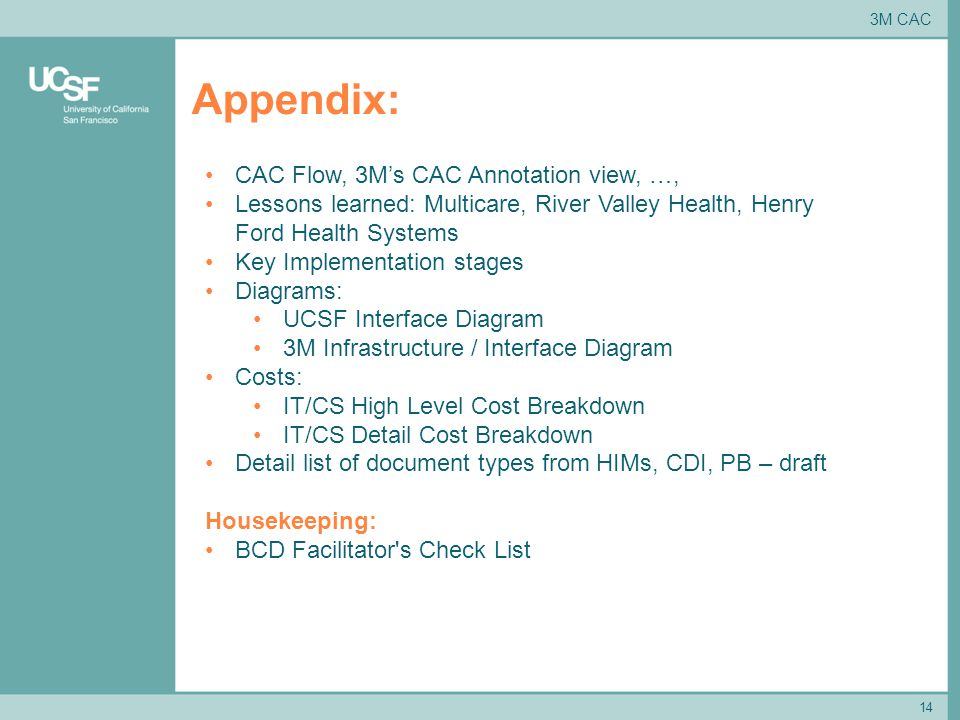 Appendix: 14 CAC Flow, 3M's CAC Annotation view, …, Lessons learned: Multicare, River Valley Health, Henry Ford Health Systems Key Implementation stag
