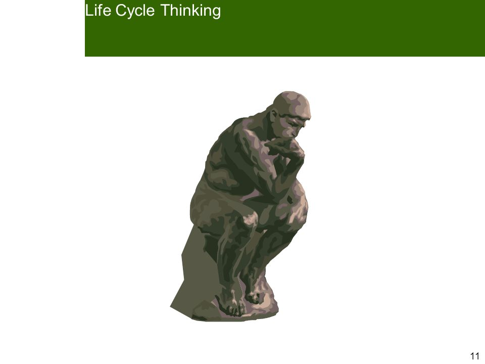 11 Life Cycle Thinking