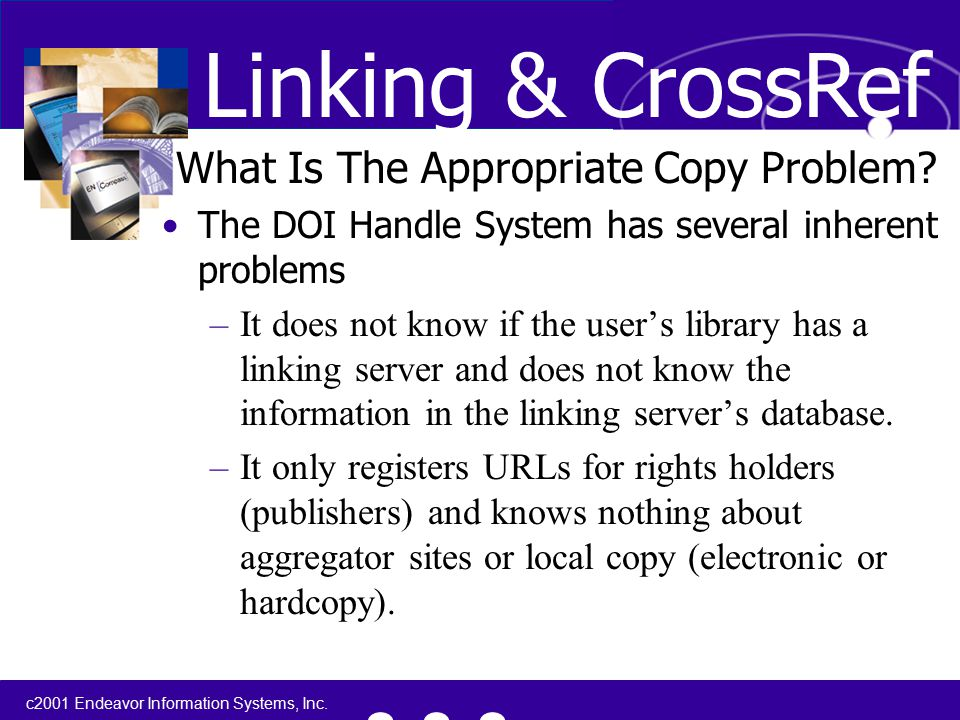 c2001 Endeavor Information Systems, Inc. What Is The Appropriate Copy Problem.