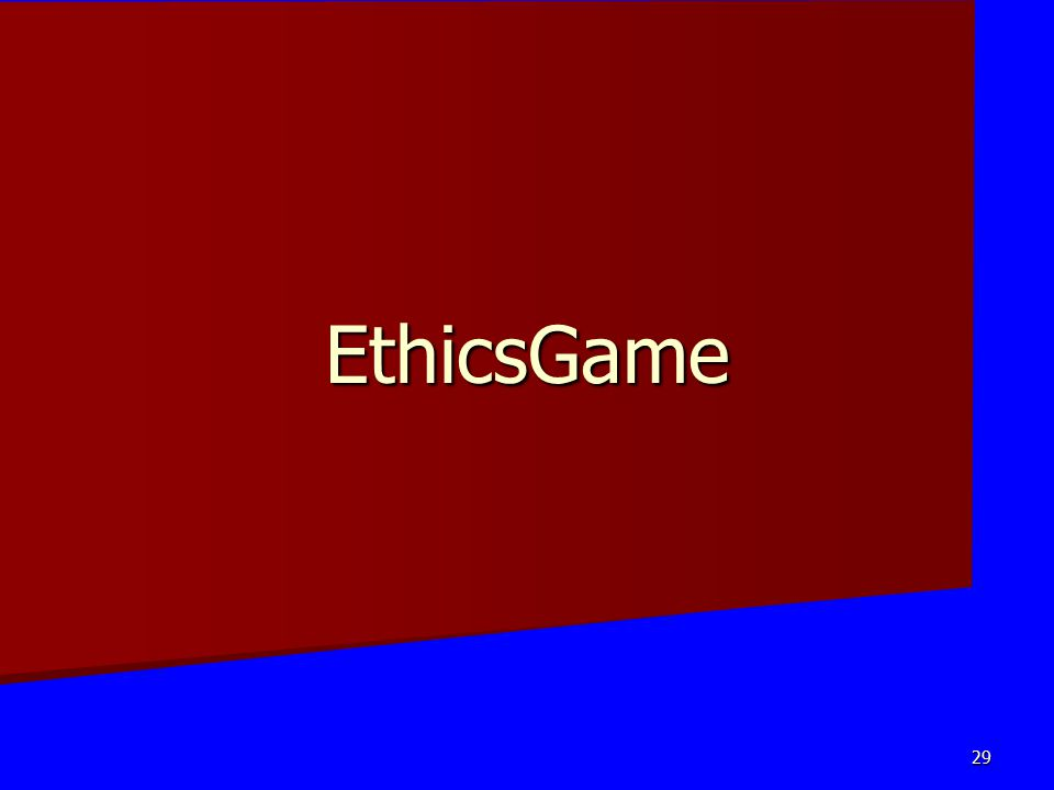 EthicsGame 29