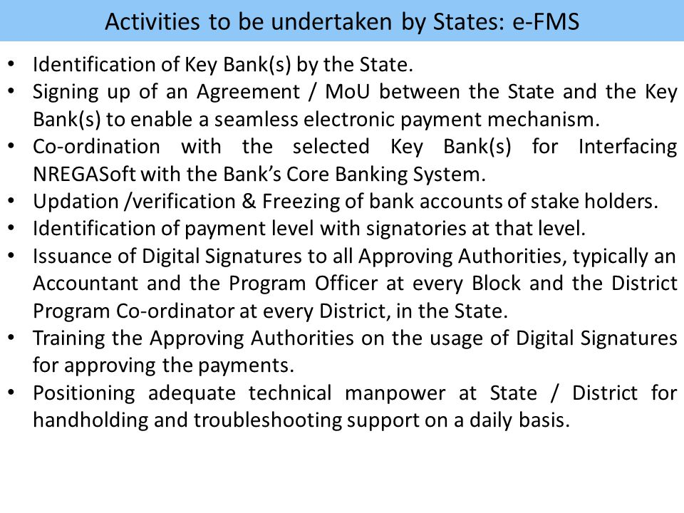 Activities to be undertaken by States: e-FMS Identification of Key Bank(s) by the State.